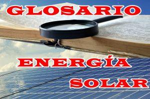 Glosario de Energía Solar